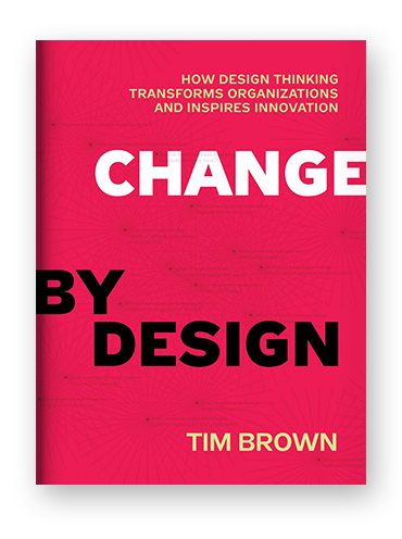 Change by Design by Tim Brown on Scribd
