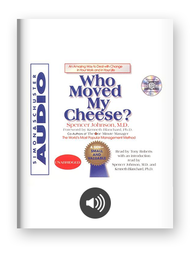 Who Moved My Cheese? by Spencer Johnson on Scribd
