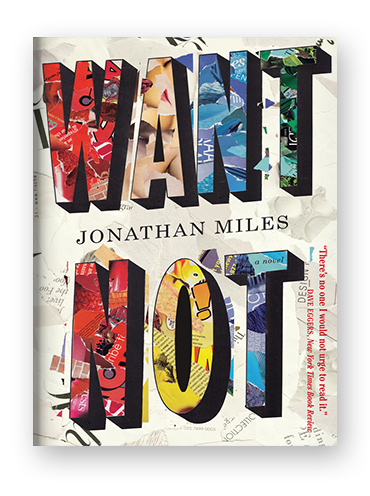 Want Not by Jonathan Miles on Scribd