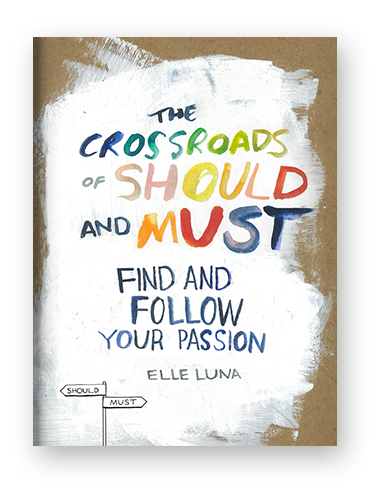 The Crossroads of Should and Must by Elle Luna on Scribd.png