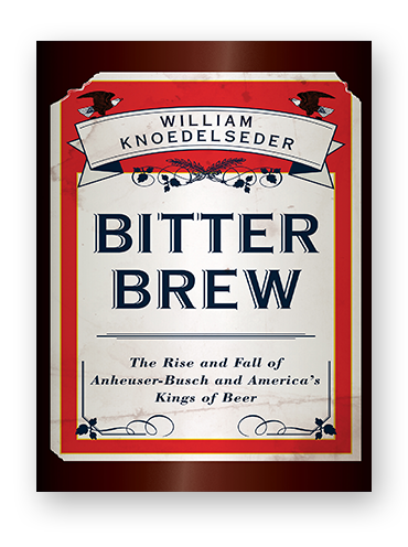 Bitter Brew by William Knoedelseder on Scribd