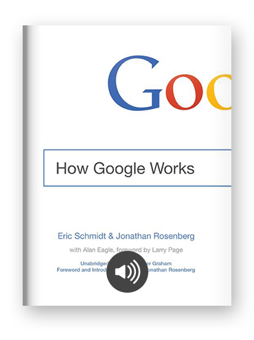 How Google Works by Eric Schmidt & Jonathan Rosenberg on Scribd