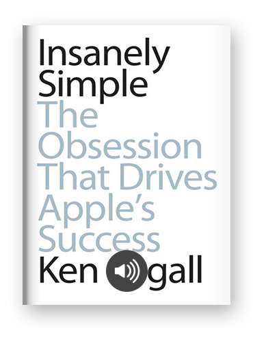 Insanely Simple by Ken Segall on Scribd
