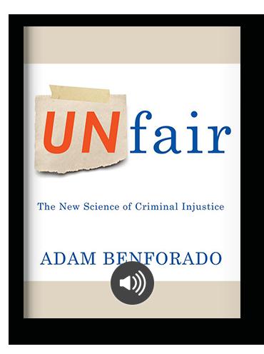 Unfair by Adam Benforado on Scribd
