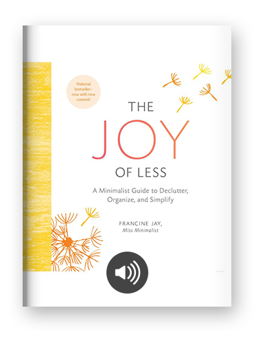 The Joy of Less by Francine Jay on Scribd