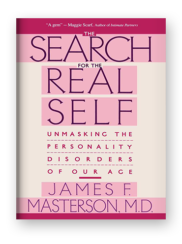 The Search for the Real Self by James F. Masterson on Scribd