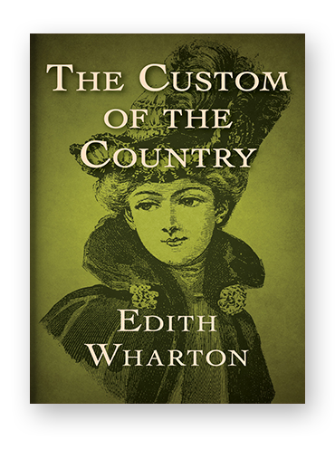 The Custom of the Country by Edith Wharton on Scribd