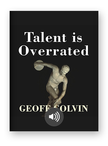Talent is Overrated by Geoff Colvin on Scribd