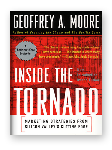 Inside the Tornado by Geoffrey A. Moore on Scribd