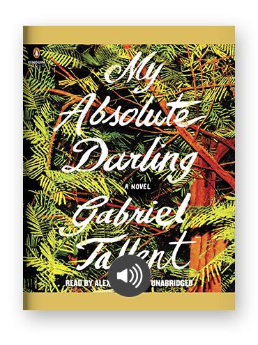 My Absolute Darling by Gabriel Tallent on Scribd