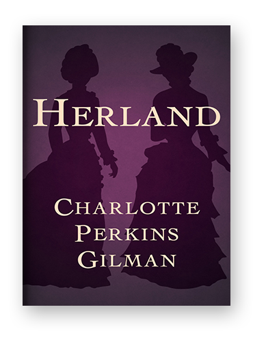 Herland by Charlotte Perkins Gilman ebook on Scribd.png