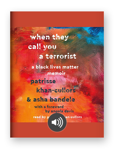 When They Call You a Terrorist by Patrisse Kahn-Cullors on Scribd.png