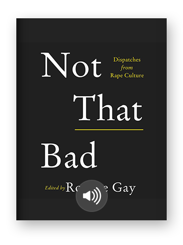 Not That Bad Roxane Gay on Scribd.png