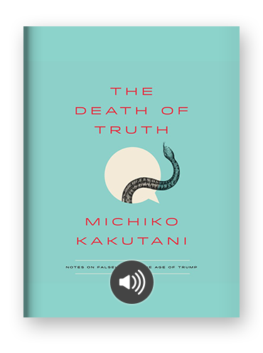 The Death of Truth by Michiko Kakutani on Scribd.png