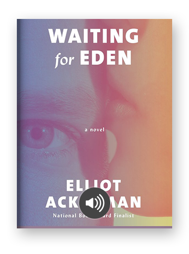 Waiting for Eden by Elliott Ackerman on Scribd.png