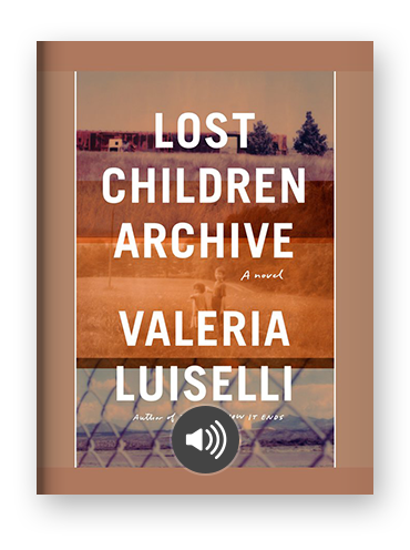 Lost Children Archive by Valerie Luiselli.png