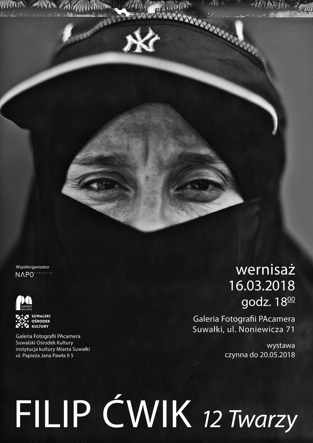 exhibition in Gallery PAcamera, Noniewicza str. 71, Suwałki | Poland - 12 faces  - 16.03.2018-20.05.2018