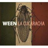 Ween-La.Cucaracha.jpg