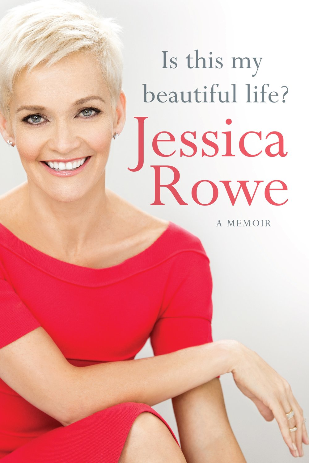 Is This My Beautiful Life? - The deeply honest, funny, gut-wrenching and touching memoir from journalist, celebrity, wife, mother, television presenter and author, Jessica Rowe.