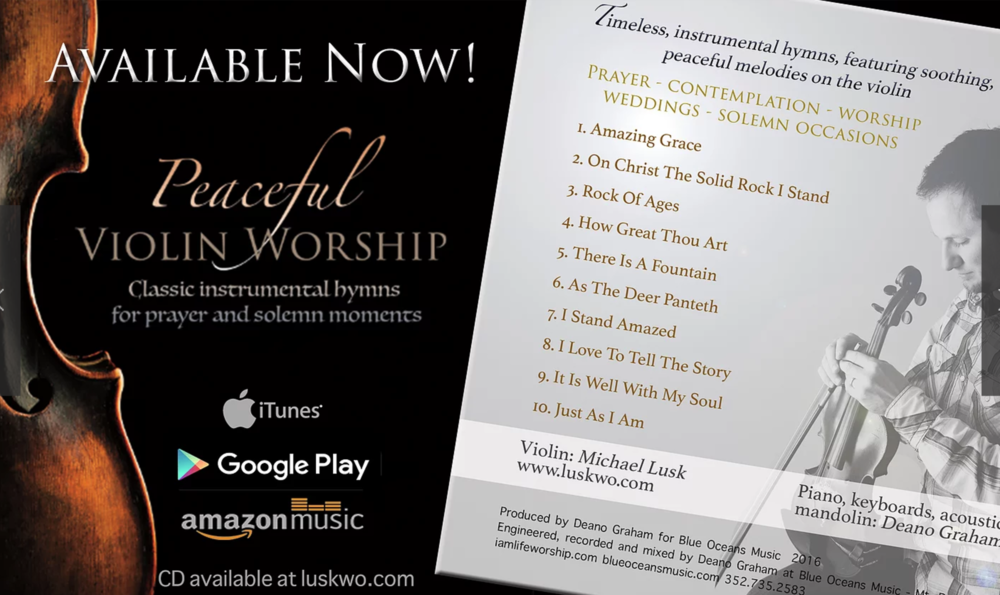 "Enjoy the beautiful ""Peaceful Violin Worship"" sounds from our dear friend, Michael Lusk. Great gift idea!"