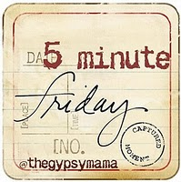 5-minute-friday-1-1.jpg