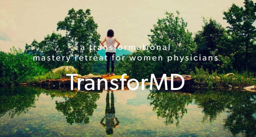 Jill has teamed up with Emory Med School classmate Marjorie Stiegler to create the  TransforMD Mastery Retreat for Women Physicians ! The Mastery Retreat will be held from January 16-20, 2019 at an adults-only, all-inclusive, luxury resort in Mexico. This ground-breaking program is unlike any other medical conference or meditation retreat out there.  CLICK HERE  to learn more!