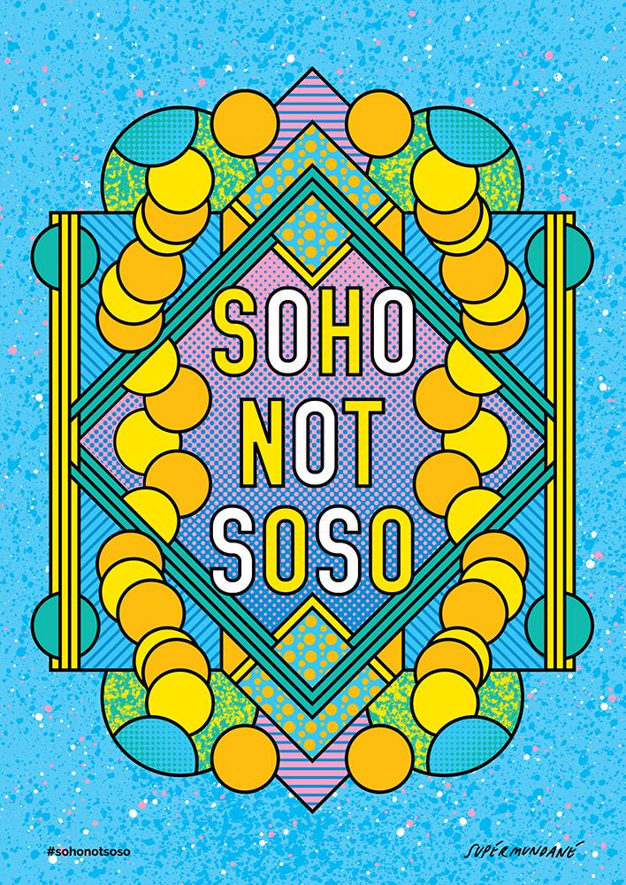 #SohoNotSoso Campaign
