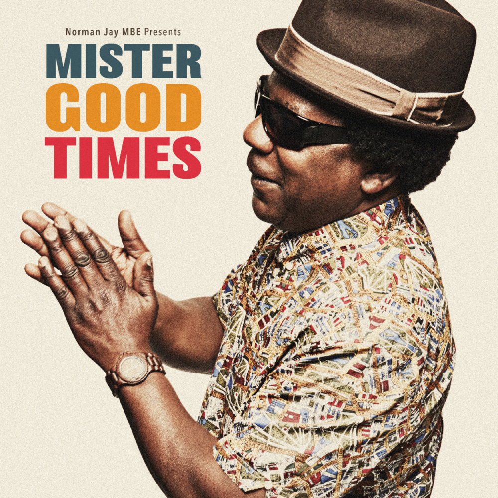 Norman Jay MBE, Mister Good Times Album Artwork
