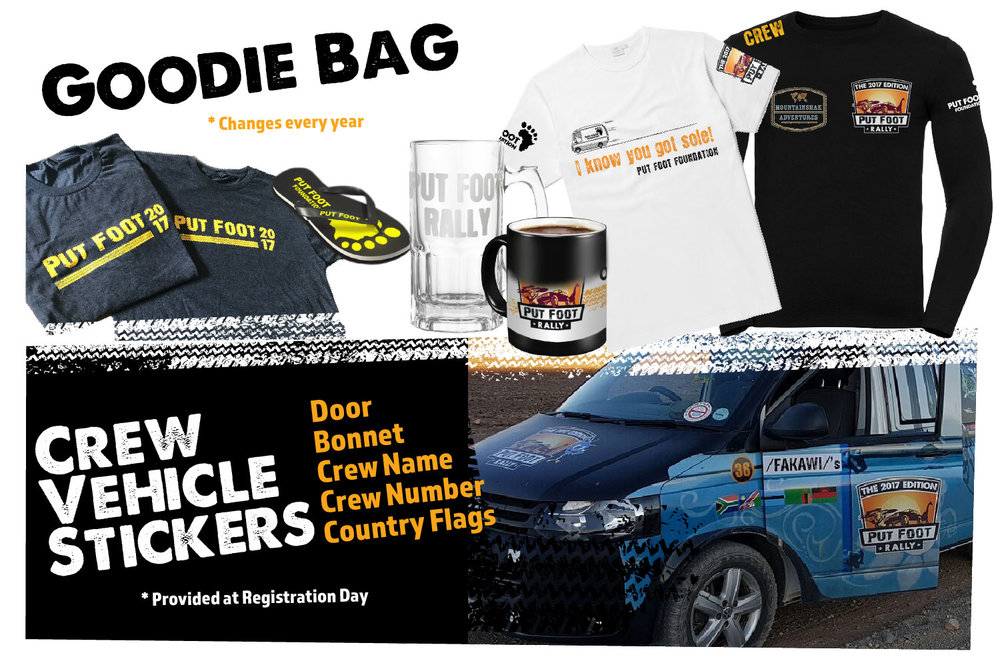 Participant Goodie Bag ( T-Shirts - black long, white short, slops, coffee mug, beer mug)  Crew Vehicle Stickers (Door, Bonnet, Rally #, Flags) [ provided at Registration Day]