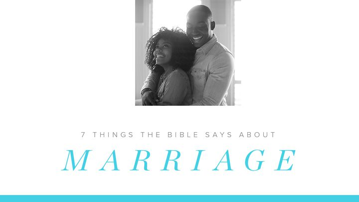 7 Things The Bible Says About Marriage - The Bible says that when you find a spouse, you've found a good thing. How do you make that feeling last? And can you continue growing closer? What does it take for a godly marriage to fulfill its promise? In this seven-day devotional from YouVersion, staff members share their answers to these questions and more. Each day includes a Verse Image you can share to honor your spouse.To join the devotional, Click Here