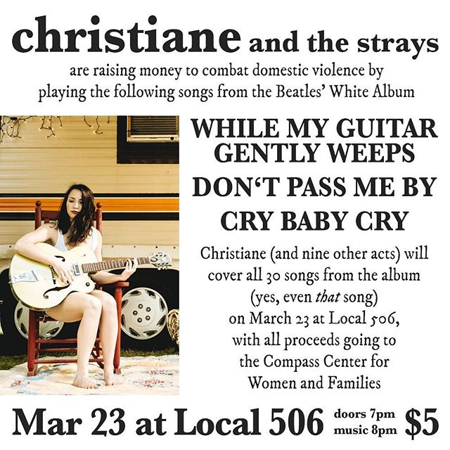 I'm very excited to announce that March 23, at @local506 , I'll be performing a few songs alongside other incredibly talented artists to benefit Compass Center for Women and Families. I'd love to see you there! . . . . . #livemusic #ncmusic #carrboro #chapelhill #localmusic #raleigh #northcarolina #americana #classicrock #ukinvasion #gibsonguitar #christiane #christianeandthestrays #beatles #cover #beatles #thebeatles #classic #coversongs #local506 #charity #fundraiser #saturdaynight #womeninmusic #letthegirlsplay #originalmusic #singer #fridaynight #band #tribute