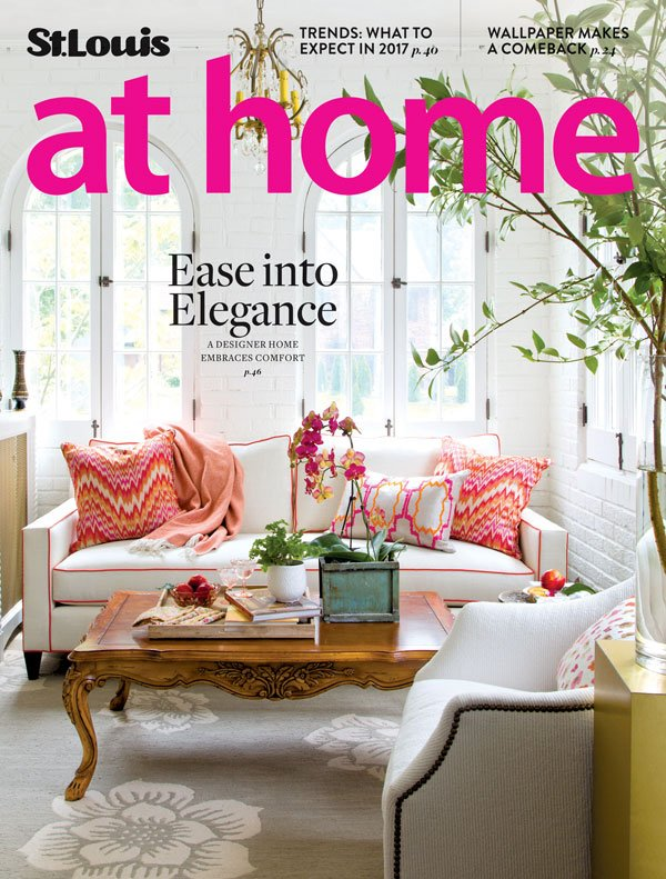Trends: What to Expect in 2017 AT HOME - St. Louis Magazine - Jan/Feb 2017