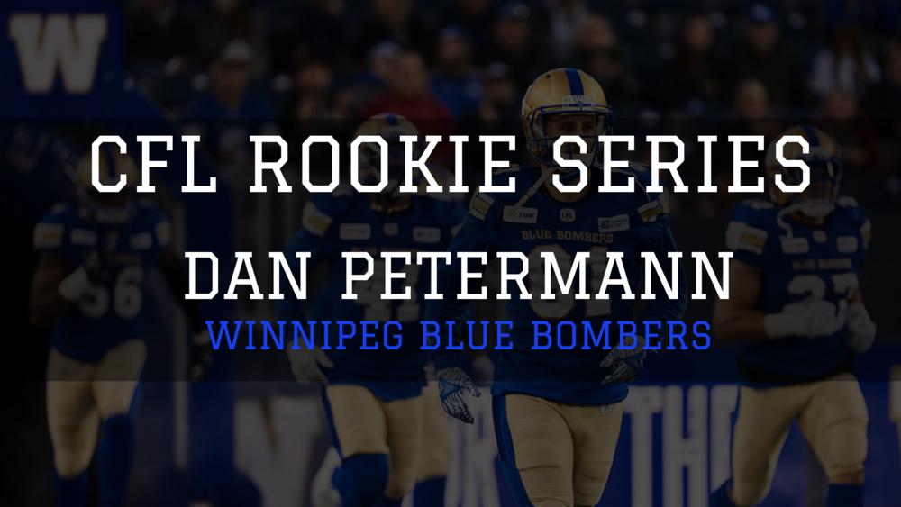 Dan Petermann - CFL Rookie Series