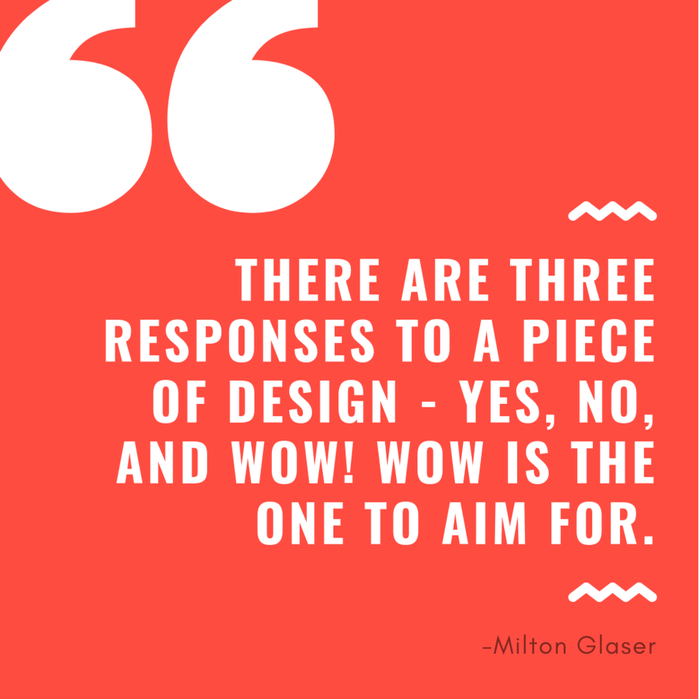 Quote - Milton Glaser (12%2F06%2F18).png