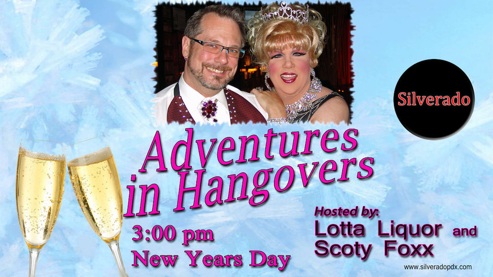 New Years Day Party - Adventures in Hangovers, hosted by: Lotta Liquor and Scoty Foxx