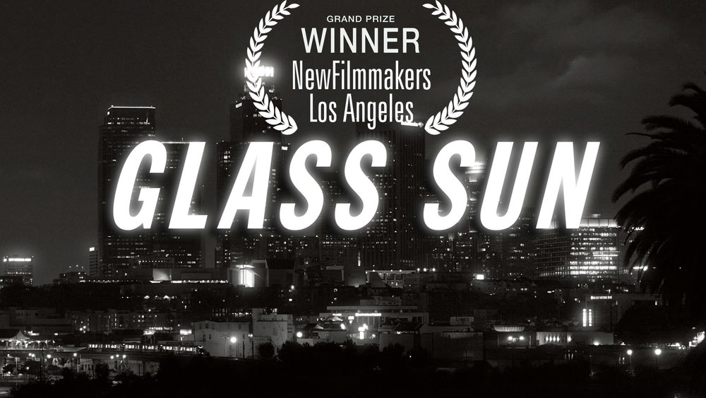 GLASS SUN  [Full Film]