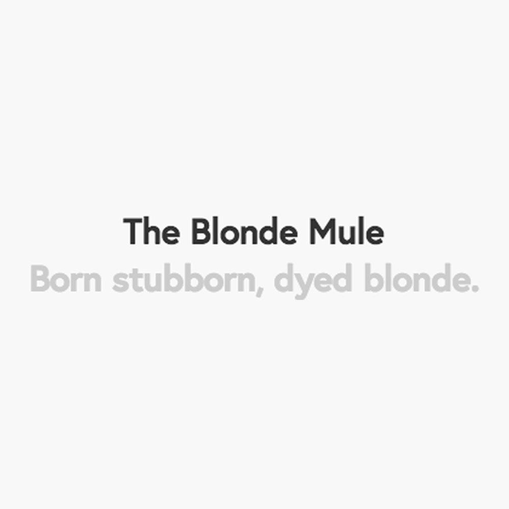 The Blonde Mule