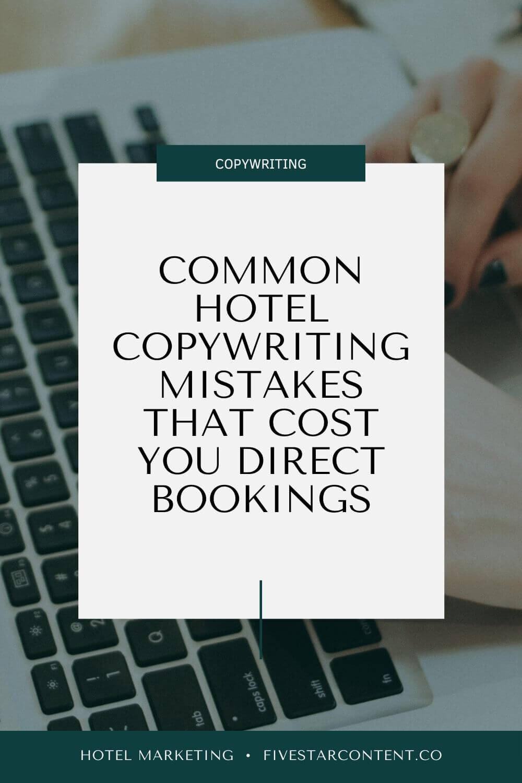 Hotel Copywriting Mistakes To Avoid