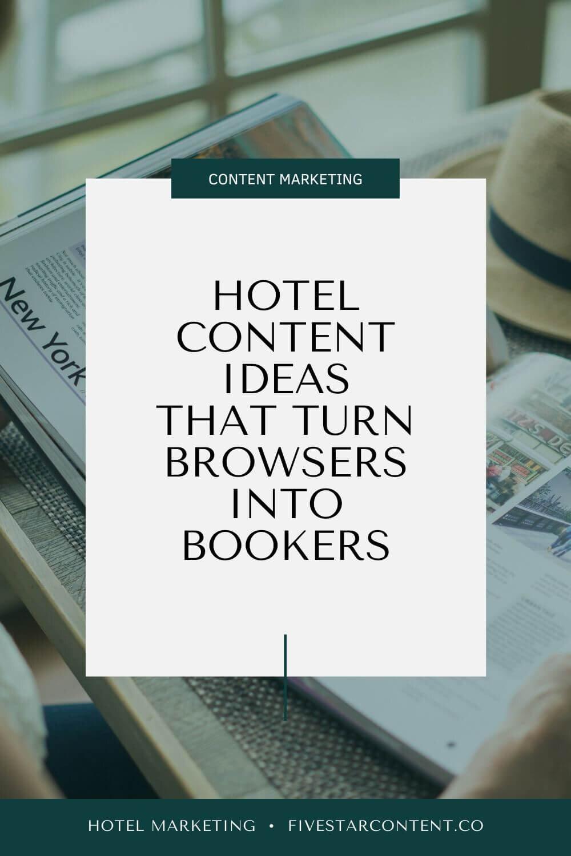 Hotel Content Ideas
