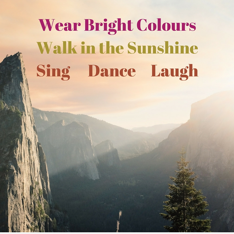 5 Tips to Beat the Winter Blues Wear Bright Clothes, Walk in the Sun, Sing, Dance, Laugh