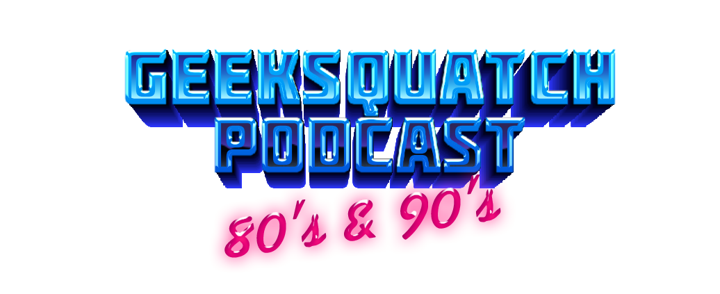 Geeksquatch Podcast