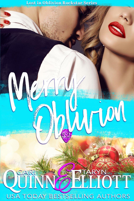 Cari Quinn & Taryn Elliott Lost In Oblivion Merry Oblivion.jpg