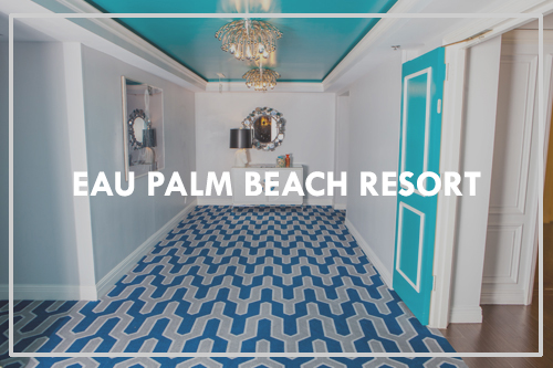 Eau Palm Beach Resort & Spa Featured Project