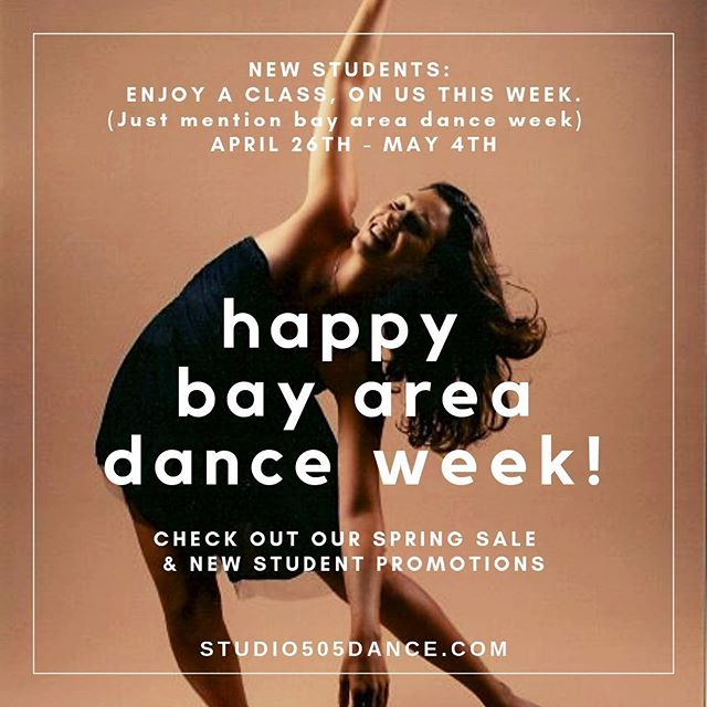 Happy Bay Area Dance Week! 🌸💃🏻✨New students:  enjoy a class, on us this week.  Already a member?  Bring a friend!  Plus, check out our new student promotions and spring sale. Details on our website. • #bayareadanceweek #studio505dance #freedanceclass #danceandfitness #inglesideheights #oceanviewterrace #mercedheights #sfstate #danceforeveryone #dancelife