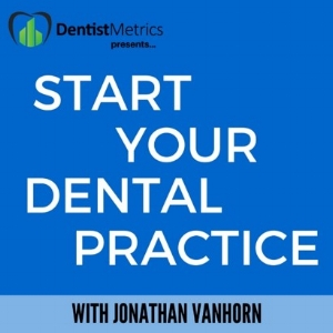 Start Your Dental Practice Podcast