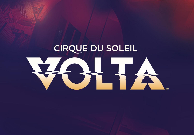 CIRQUE DU SOLEIL VOLTA — CHECK ME OUT
