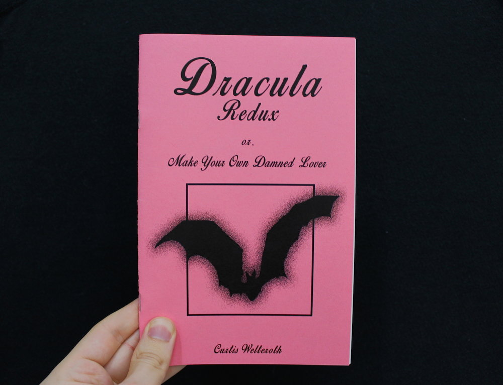 Dracula Redux, or: Make Your Own Damned lover