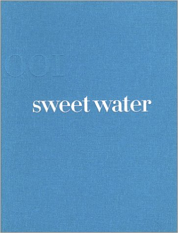 Title: Sweet Water Publisher: TDM Editions ISBN nr.: 9782912148100 Edition: First edition Price: €50.00