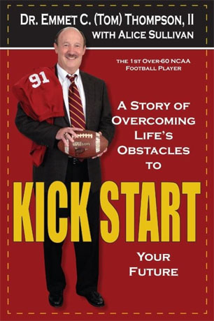 Dr. Emmet C. (Tom) Thompson II wrote his inspirational and motivational autobiography, Kick Start, to encourage older adults who are approaching their golden years to seize their future with both hands. (Roark Photography photo)