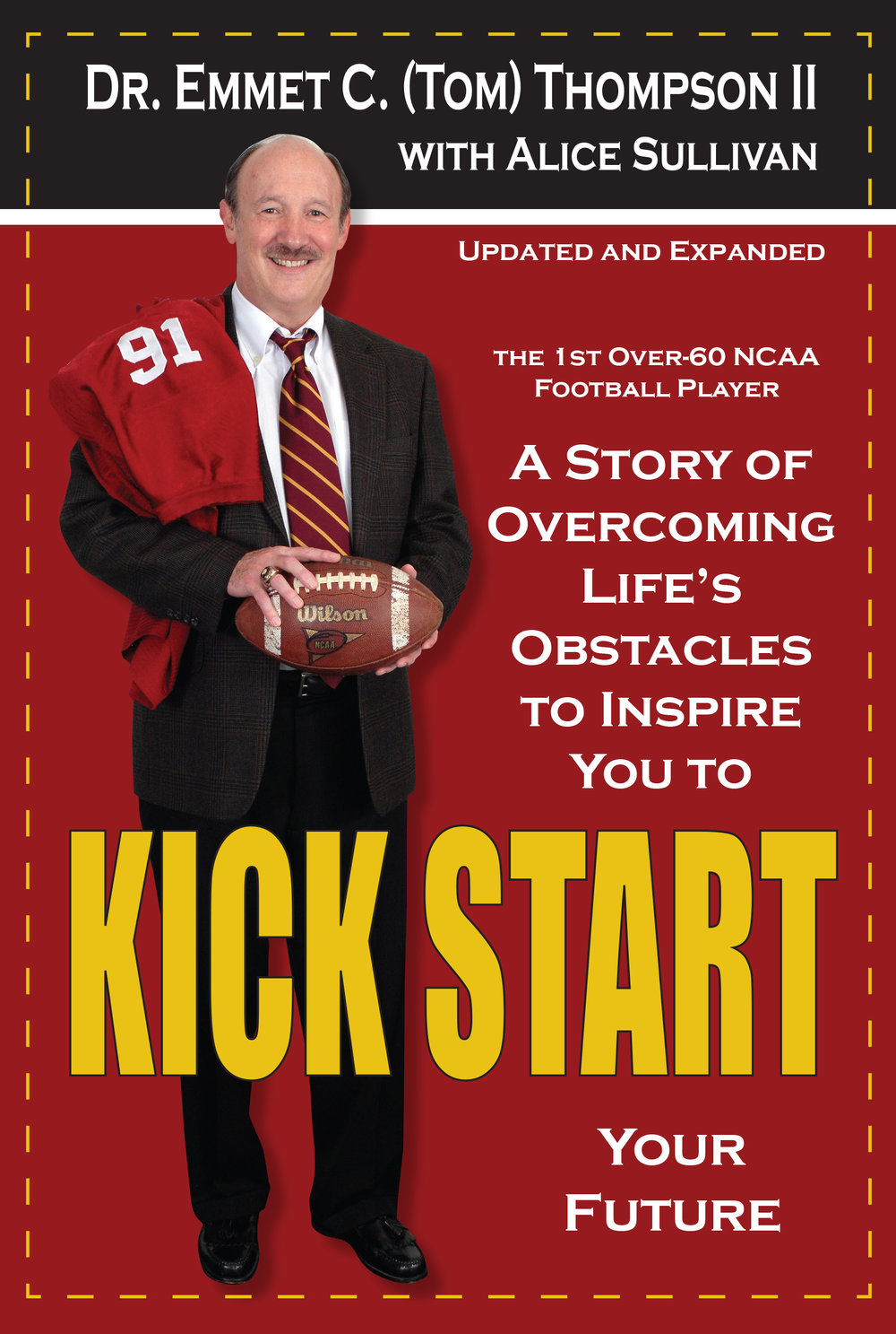 The new updated and expanded edition of Kick Start, by Dr. Emmet C. (Tom) Thompson II, releases today, January 31. 2017. (Roark Photography photo)